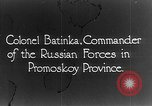 Image of Russian Colonel Batinka Vladivostok Russia, 1918, second 7 stock footage video 65675053015