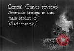 Image of General William S Graves Vladivostok Russia, 1918, second 2 stock footage video 65675053029