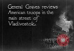 Image of General William S Graves Vladivostok Russia, 1918, second 3 stock footage video 65675053029