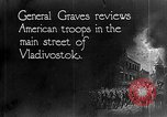 Image of General William S Graves Vladivostok Russia, 1918, second 5 stock footage video 65675053029