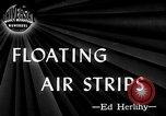 Image of Floating Air Strips United Kingdom, 1945, second 2 stock footage video 65675053379