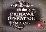 Image of Okinawa Operations Okinawa Ryukyu Islands, 1945, second 6 stock footage video 65675053462