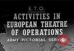 Image of United States Army European Theater, 1944, second 1 stock footage video 65675053492
