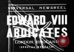 Image of abdication of King Edward VIII London England United Kingdom, 1936, second 1 stock footage video 65675053647