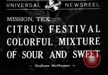 Image of Citrus Festival Mission Texas USA, 1941, second 1 stock footage video 65675053963