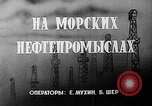 Image of Oil industries Baku Azerbaijan, 1947, second 2 stock footage video 65675054018