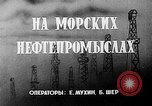 Image of Oil industries Baku Azerbaijan, 1947, second 3 stock footage video 65675054018