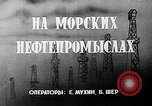 Image of Oil industries Baku Azerbaijan, 1947, second 4 stock footage video 65675054018