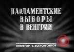 Image of 1949 Hungarian parliamentary elections Hungary, 1949, second 4 stock footage video 65675054032