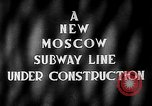Image of excavation of a subway tunnel Moscow Russia Soviet Union, 1946, second 2 stock footage video 65675054035
