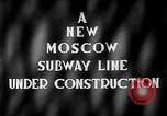 Image of excavation of a subway tunnel Moscow Russia Soviet Union, 1946, second 3 stock footage video 65675054035