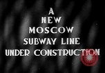 Image of excavation of a subway tunnel Moscow Russia Soviet Union, 1946, second 4 stock footage video 65675054035