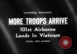 Image of 101st Airborne Division Vietnam, 1965, second 1 stock footage video 65675054829
