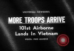 Image of 101st Airborne Division Vietnam, 1965, second 3 stock footage video 65675054829