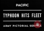 Image of typhoon hits American Navy fleet Pacific Ocean, 1945, second 4 stock footage video 65675054937