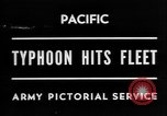 Image of typhoon hits American Navy fleet Pacific Ocean, 1945, second 7 stock footage video 65675054937
