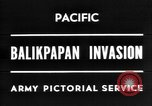 Image of The Battle of Balikpapan during World War II in the Pacific Borneo, 1945, second 1 stock footage video 65675054938