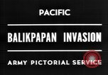 Image of The Battle of Balikpapan during World War II in the Pacific Borneo, 1945, second 2 stock footage video 65675054938