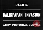 Image of The Battle of Balikpapan during World War II in the Pacific Borneo, 1945, second 6 stock footage video 65675054938