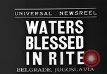 Image of blessed water Belgrade Yugoslavia, 1935, second 7 stock footage video 65675055053