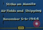 Image of attack on airfields Manila Philippines, 1944, second 9 stock footage video 65675055360