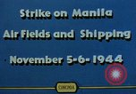 Image of attack on airfields Manila Philippines, 1944, second 11 stock footage video 65675055360