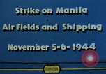 Image of attack on airfields Manila Philippines, 1944, second 12 stock footage video 65675055360