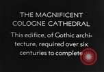 Image of Cologne Cathedral building Cologne Germany, 1937, second 3 stock footage video 65675055445