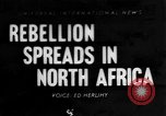 Image of spread of rebellion North Africa, 1955, second 1 stock footage video 65675055710