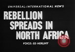 Image of spread of rebellion North Africa, 1955, second 5 stock footage video 65675055710