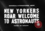 Image of welcome of American astronauts New York United States USA, 1962, second 2 stock footage video 65675055879