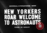 Image of welcome of American astronauts New York United States USA, 1962, second 5 stock footage video 65675055879