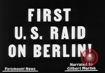 Image of first air raid by United States Berlin Germany, 1944, second 9 stock footage video 65675056364