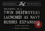Image of launching of ships Kearny New Jersey USA, 1940, second 2 stock footage video 65675057673