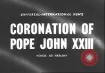 Image of Pope John XXIII Vatican City Rome Italy, 1958, second 2 stock footage video 65675057799