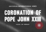 Image of Pope John XXIII Vatican City Rome Italy, 1958, second 3 stock footage video 65675057799