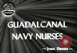 Image of navy nurses Guadalcanal Solomon Islands, 1944, second 1 stock footage video 65675058147