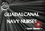 Image of navy nurses Guadalcanal Solomon Islands, 1944, second 3 stock footage video 65675058147