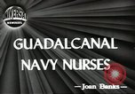 Image of navy nurses Guadalcanal Solomon Islands, 1944, second 5 stock footage video 65675058147