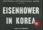 Image of Dwight Eisenhower Korea, 1952, second 11 stock footage video 65675058223