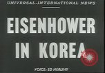 Image of Dwight Eisenhower Korea, 1952, second 12 stock footage video 65675058223