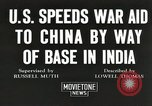 Image of American war supplies India, 1944, second 1 stock footage video 65675058488