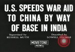 Image of American war supplies India, 1944, second 7 stock footage video 65675058488