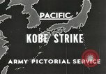Image of drop bombs Kobe Japan, 1945, second 2 stock footage video 65675058494