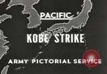 Image of drop bombs Kobe Japan, 1945, second 3 stock footage video 65675058494