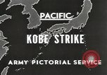Image of drop bombs Kobe Japan, 1945, second 7 stock footage video 65675058494
