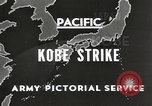 Image of drop bombs Kobe Japan, 1945, second 8 stock footage video 65675058494