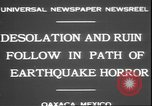 Image of earthquake Oaxaca Mexico, 1931, second 8 stock footage video 65675058947