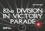 Image of 82nd AirBorne Division homecoming parade New York City USA, 1946, second 2 stock footage video 65675059429