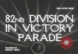 Image of 82nd AirBorne Division homecoming parade New York City USA, 1946, second 4 stock footage video 65675059429